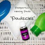 "Postpartum Healing Pads: ""Padsicles"""
