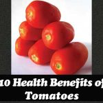 10 Health Benefits of Tomatoes
