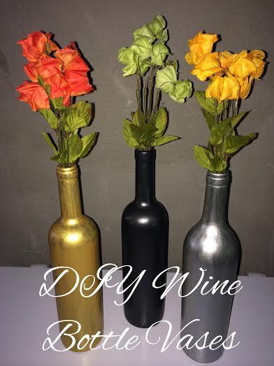 Diy Wine Bottle Vases All Natural Good