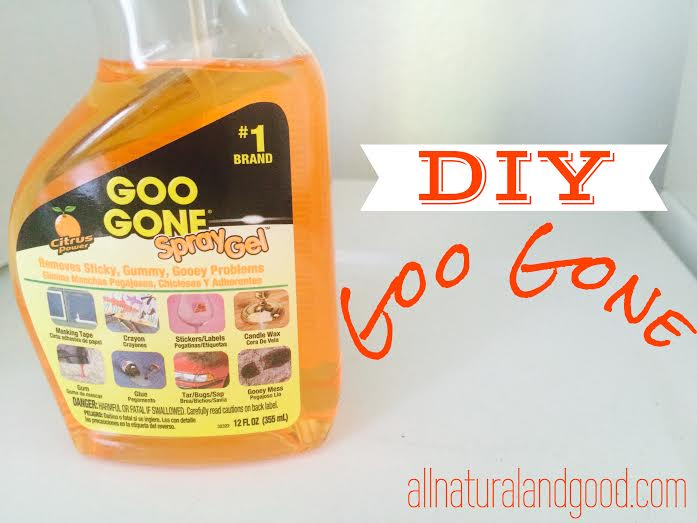 Diy Goo Gone For Cheap All Natural Good