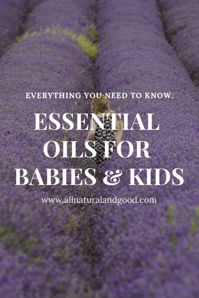 Essential Oils For Babies and Kids