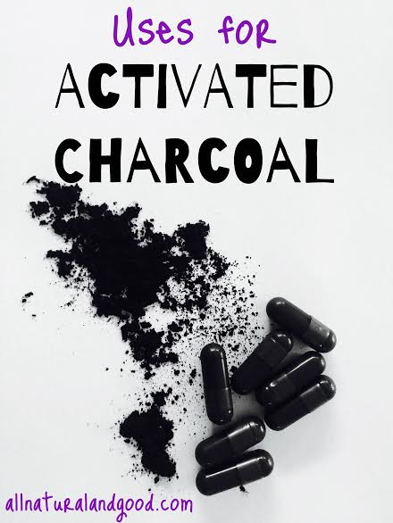 Uses For Activated Charcoal - All Natural & Good