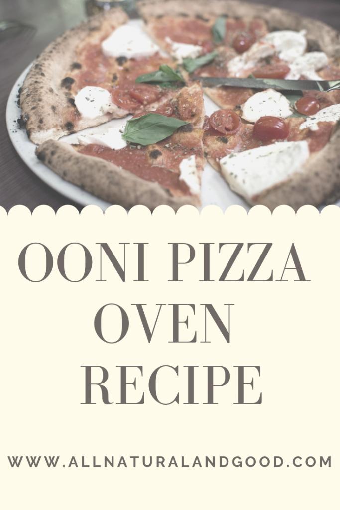 OONI Pizza Oven Recipe