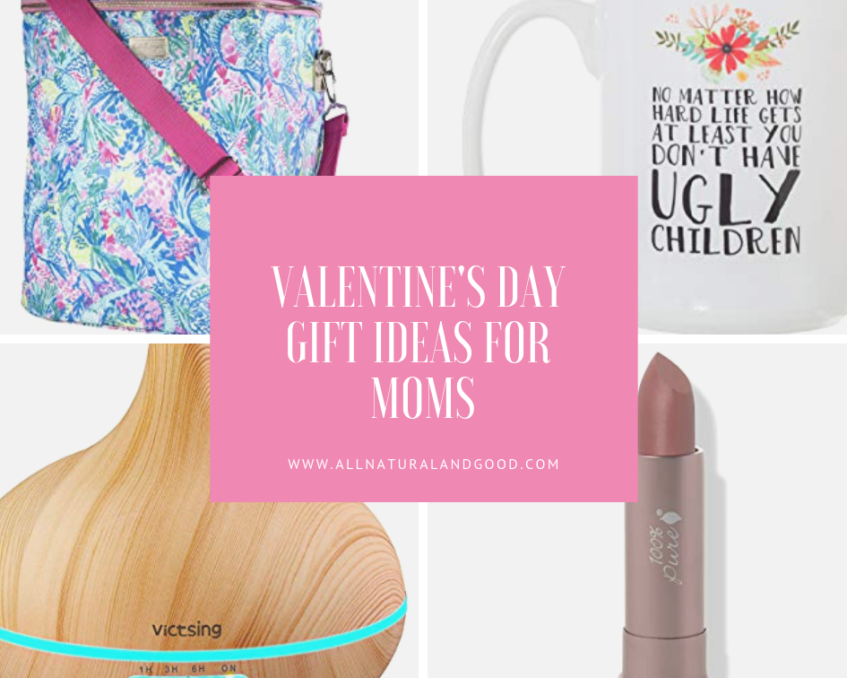Valentine's Day Gift Ideas For Moms