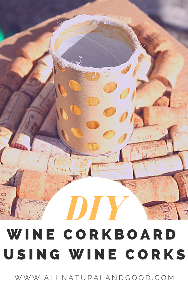 Reuse your wine corks by making your own wine cork board!