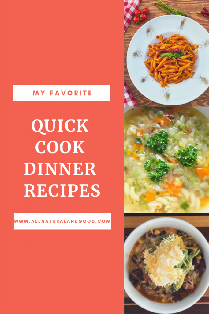 My Favorite Quick Cook Dinner Recipes