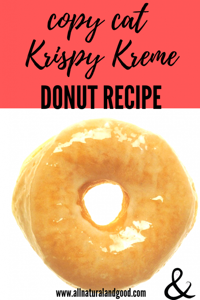 Copy Cat Krispy Kreme Donuts
