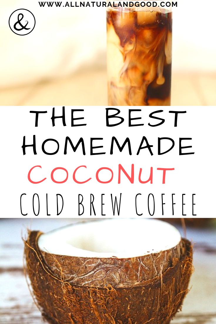 This homemade coconut cold brew coffee recipe is the perfect summer drink! It has a unique flavor and is ready whenever you need it. Adding the coconut gives it lots of natural flavor and no sugar or sweetener is needed. It can also be made vegan! #coffee #coldbrew #coldbrewcoffee #coffeerecipe