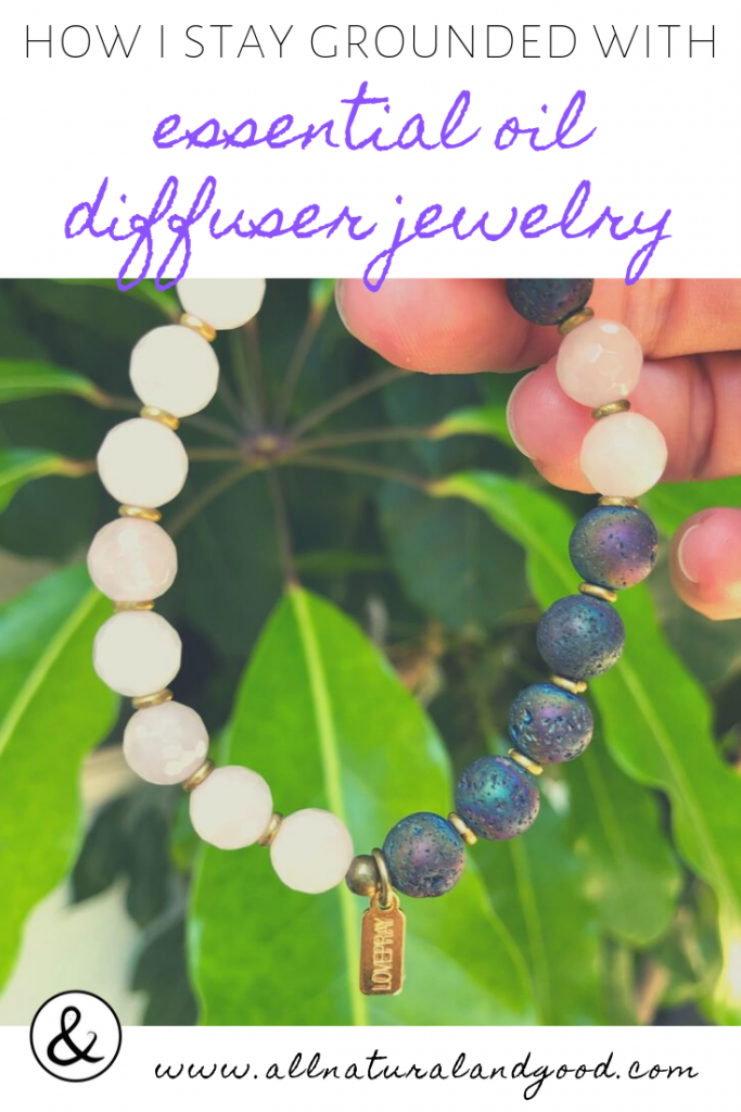 How I Stay Grounded With Essential Oil Diffuser Jewelry