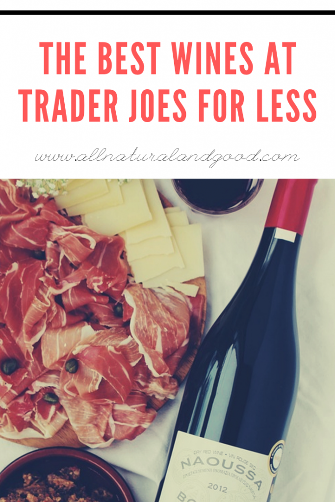 The Best Wines at Trader Joes For Less