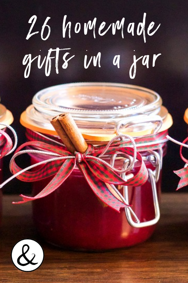 These 26 homemade gifts in a jar make great holiday gifts and are budget-friendly yet unique