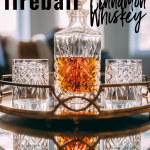 Homemade Fireball Cinnamon Whiskey