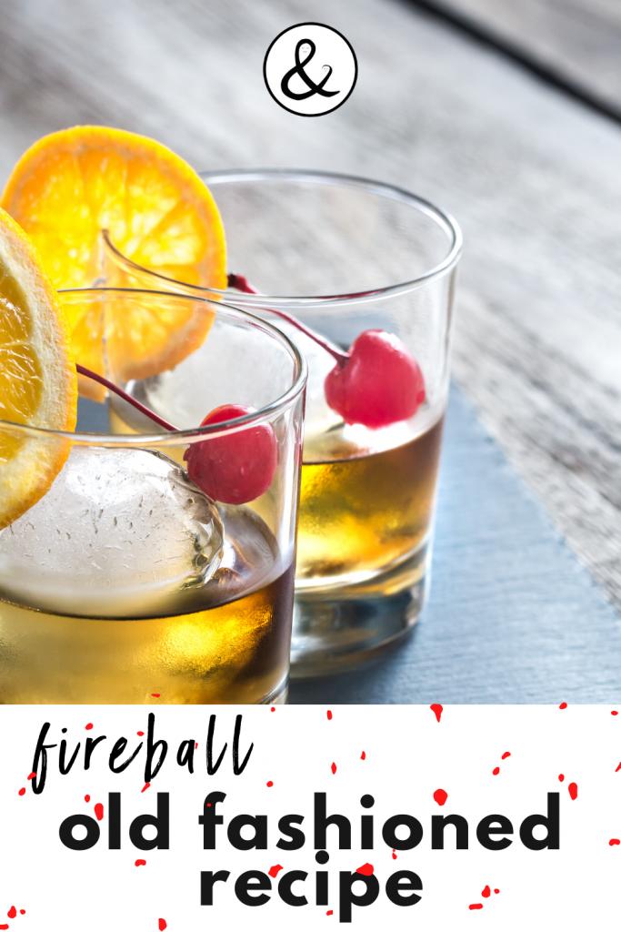Fireball Old Fashioned Recipe