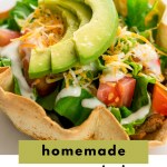 Taco Salad Recipe With Homemade Tortilla Shell Bowls