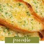 Freezable Garlic Bread Recipe