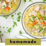 Homemade Chicken Noodle Soup From Scratch