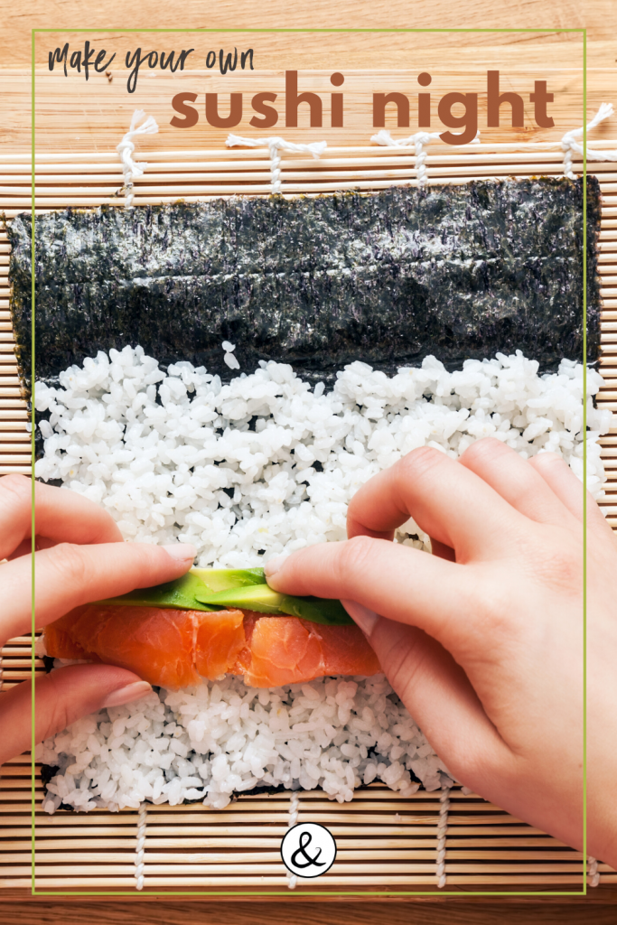 Make Your Own Sushi Night