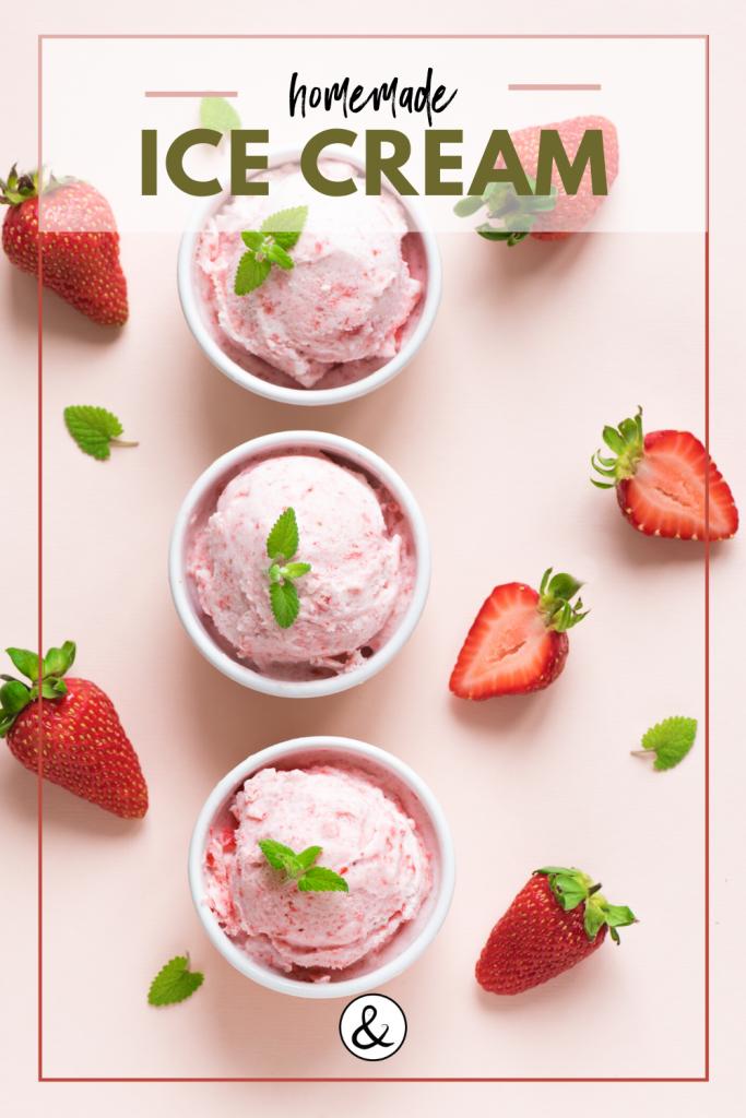 How to Make Homemade Ice Cream