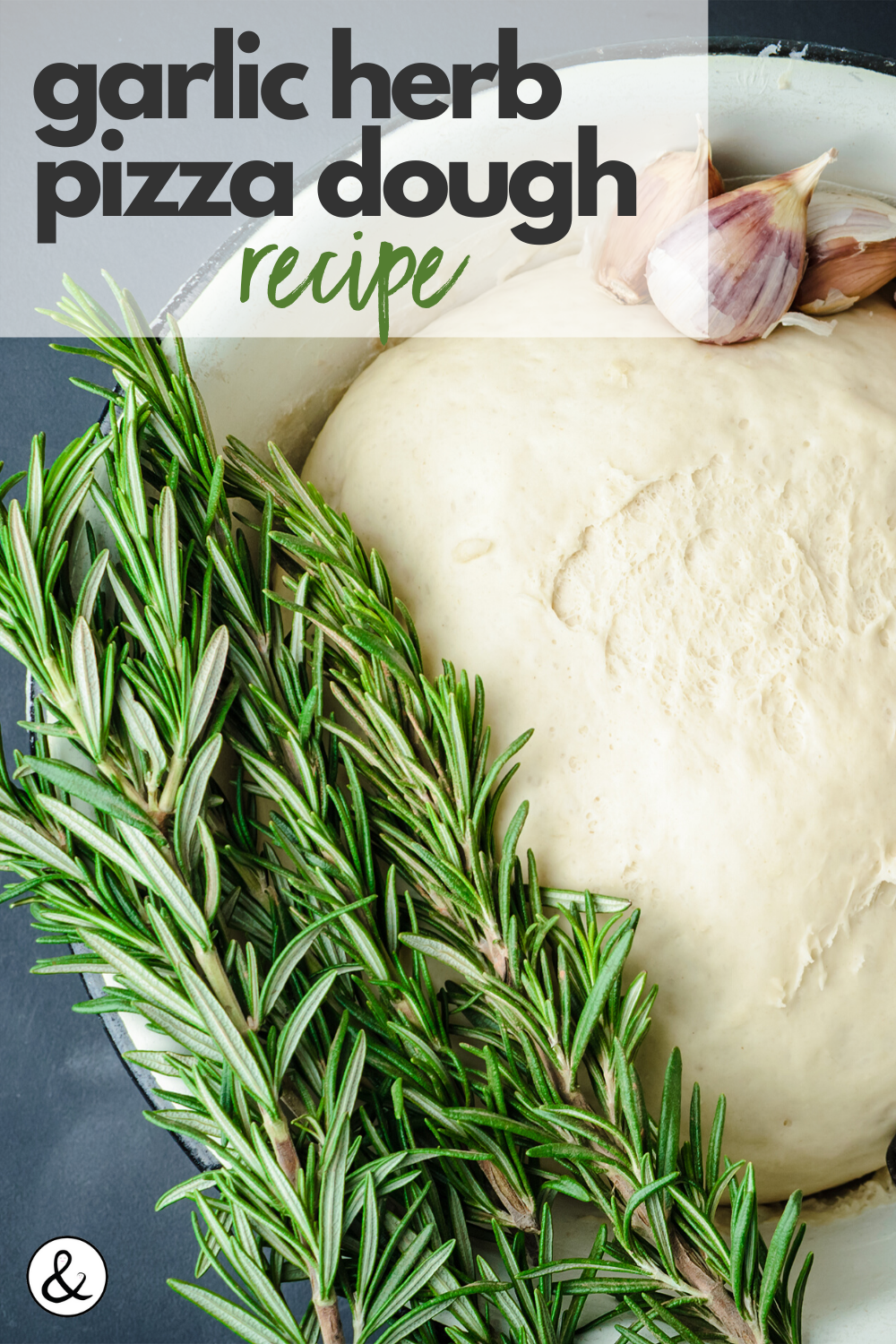 Garlic Herb Pizza Dough