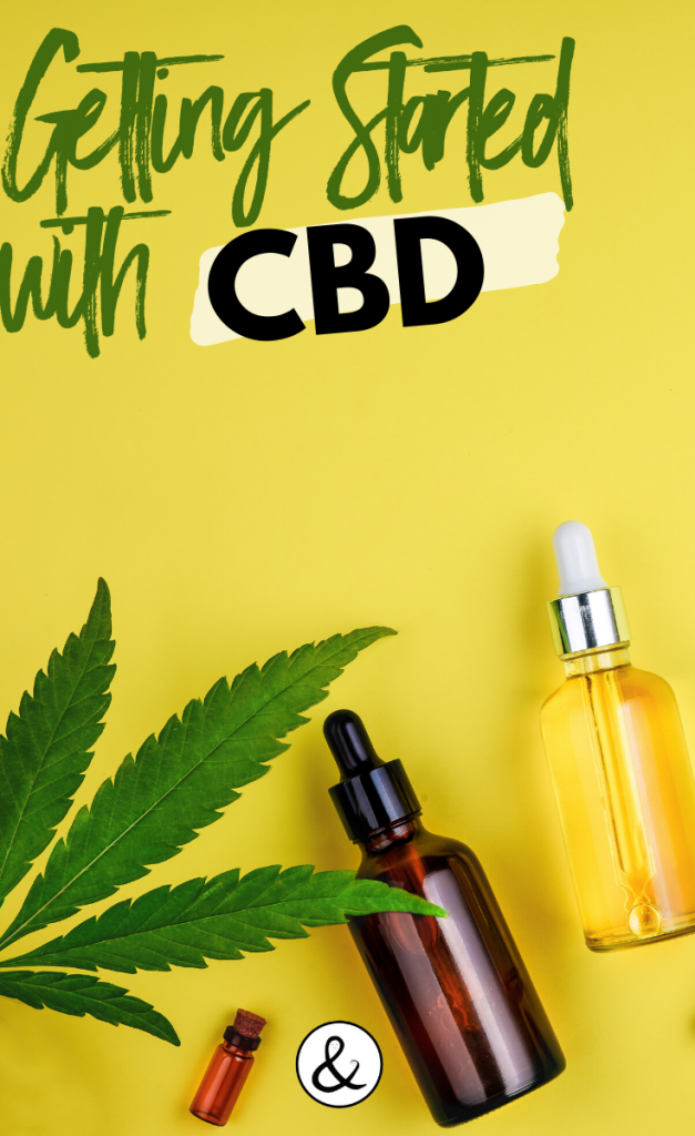 Getting Started with CBD