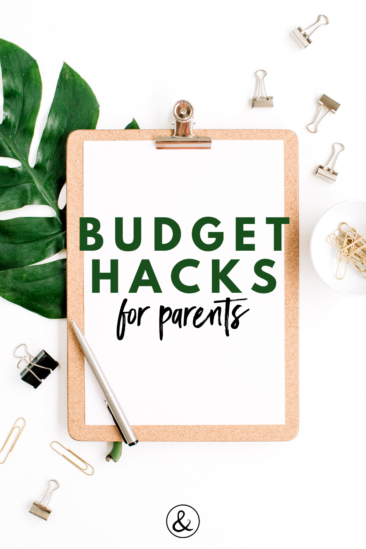 Budget Hacks for Parents