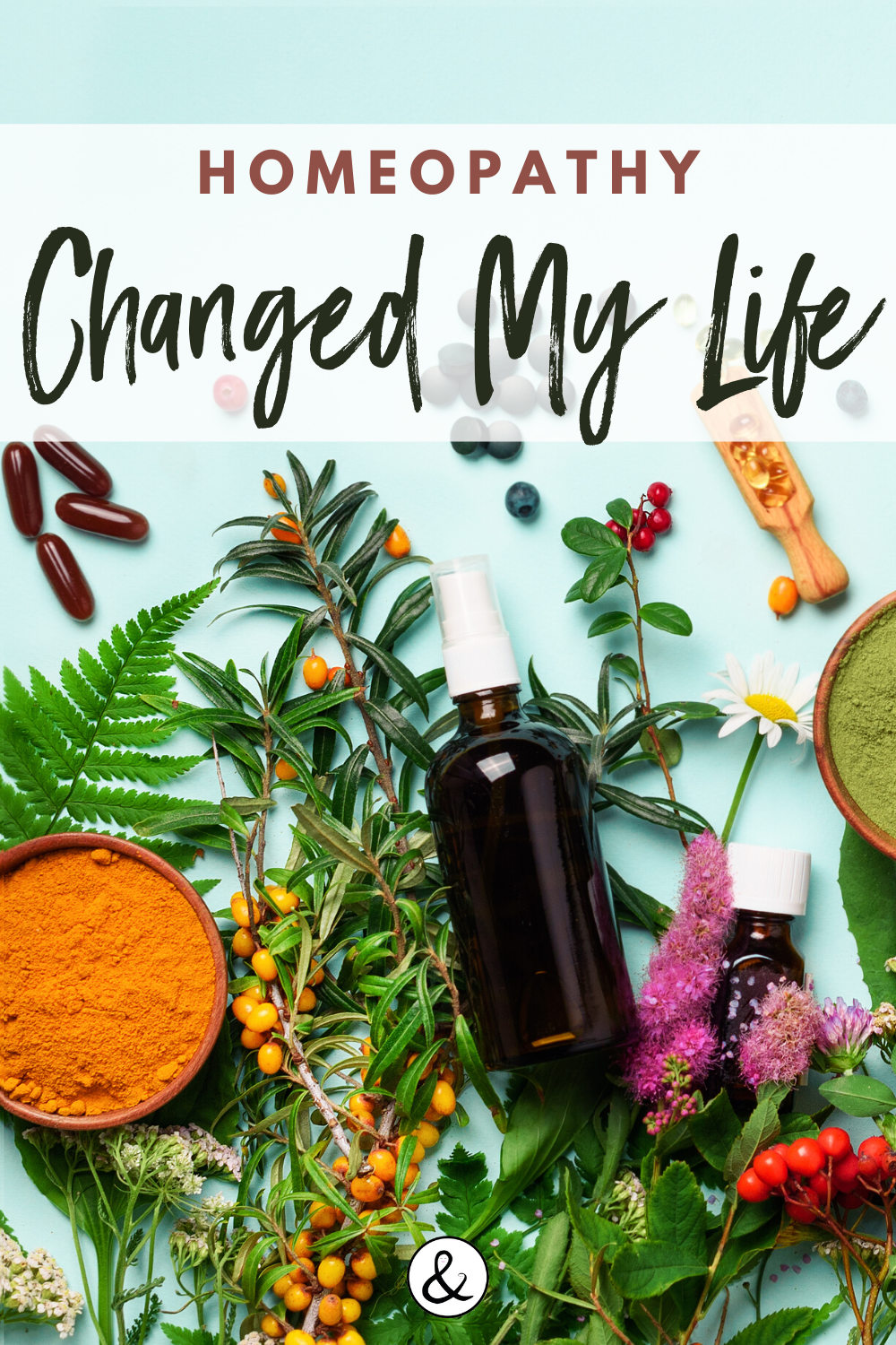 How Homeopathy Changed my Life