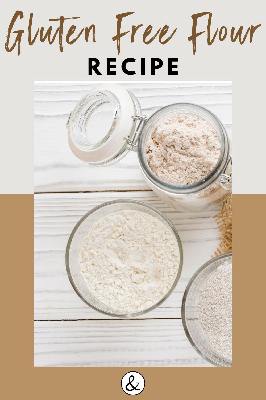 Gluten Free Flour Recipe