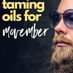 Beard-Taming Oils For Movember