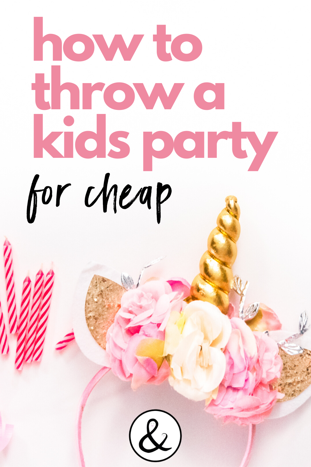 How to Throw a Kids Party For Cheap