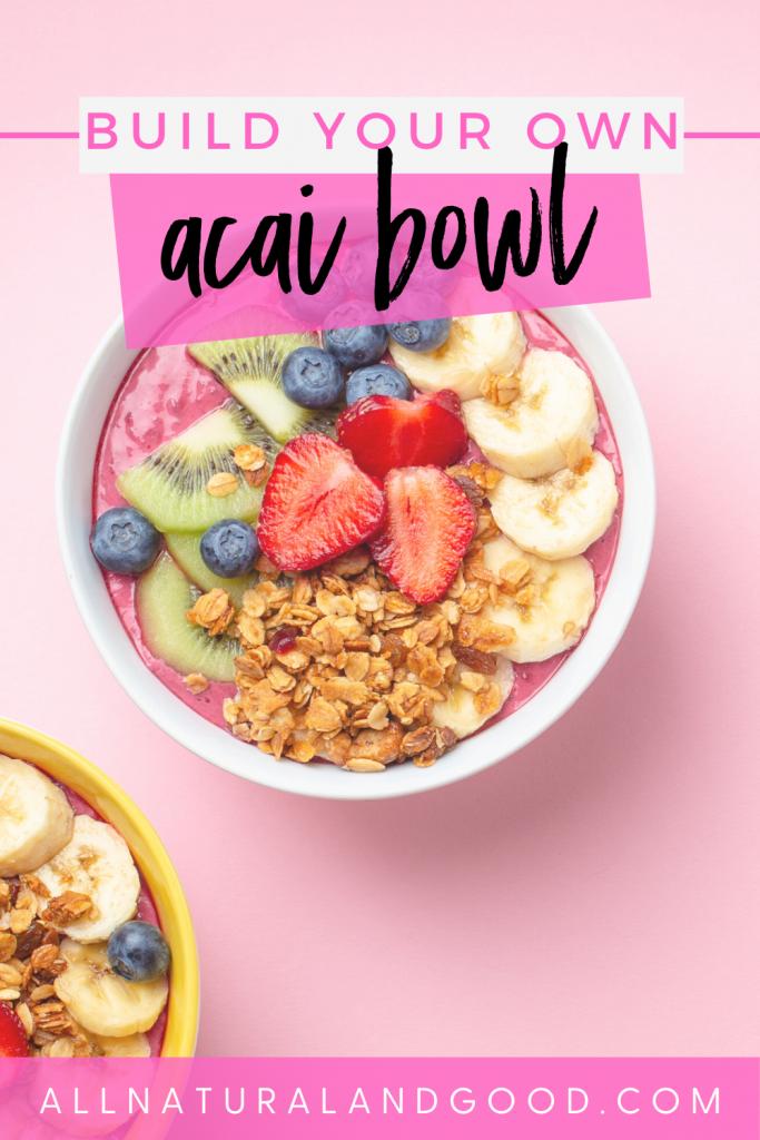Build Your Own Acai Bowls