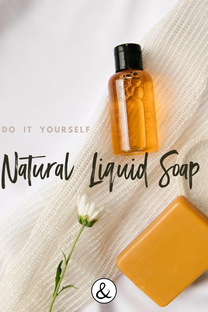 DIY Natural Liquid Soap