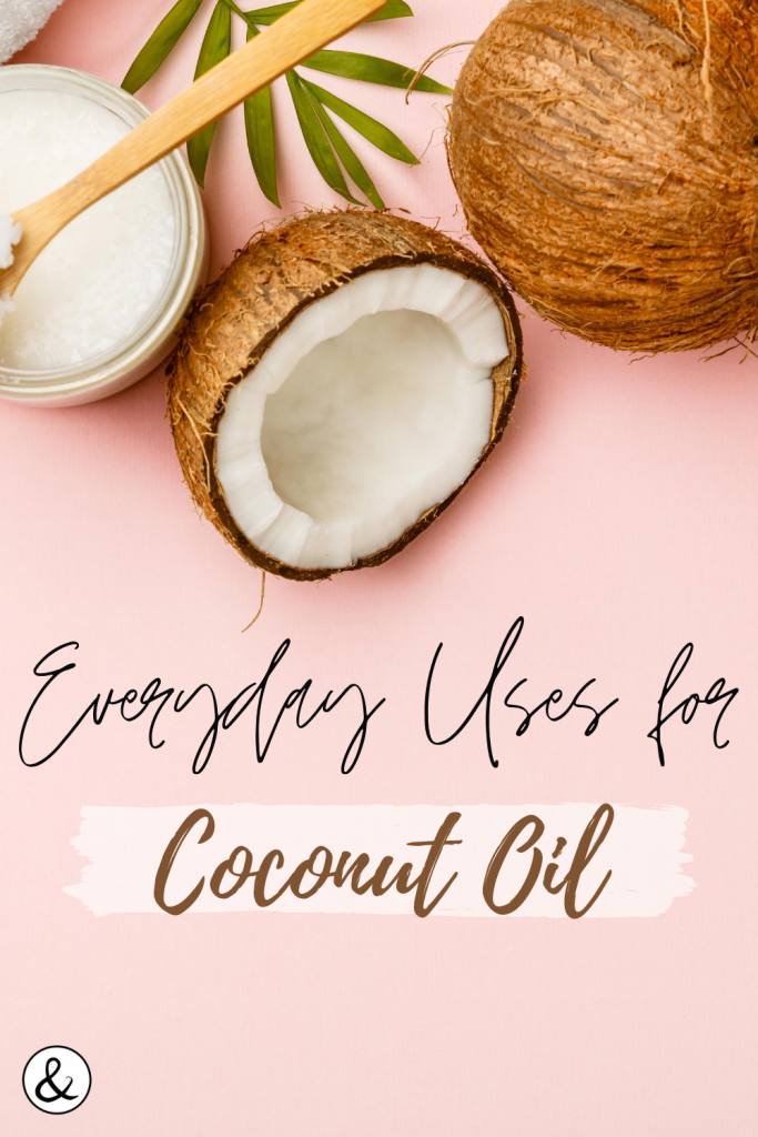 Every Day Uses for Coconut Oil