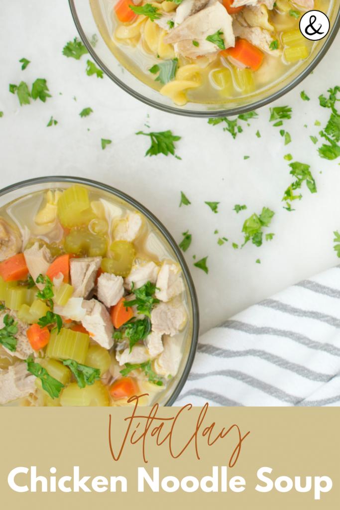 VitaClay Chicken Noodle Soup Recipe