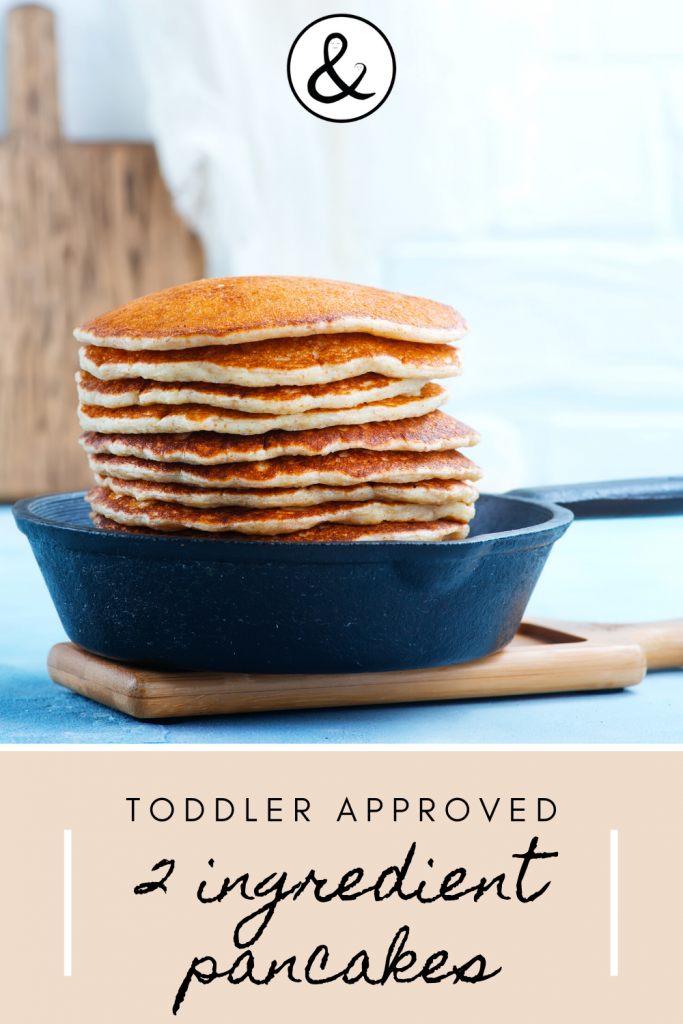 Toddler Approved Two Ingredient Pancakes