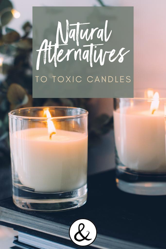 Natural Alternatives to Toxic Candles
