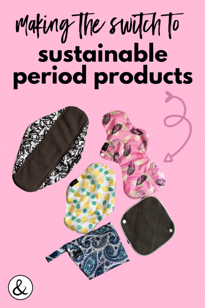 Making the Switch to Sustainable Period Products