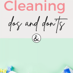 The Dos and Don'ts of Spring Cleaning